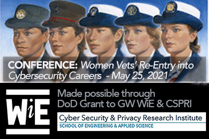 Closing the Gap Conference: Women Vets' Re-Entry into Cybersecurity Careers